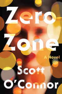 Zero Zone by Scott O'Connor